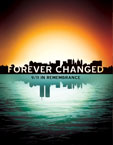 Forever Changed Poster